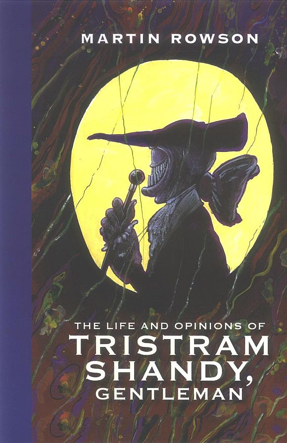 Happy 297th birthday Tristram Shandy (cover and graphic novel edition by Martin Rowson) https://t.co/Qcy34TRKWo