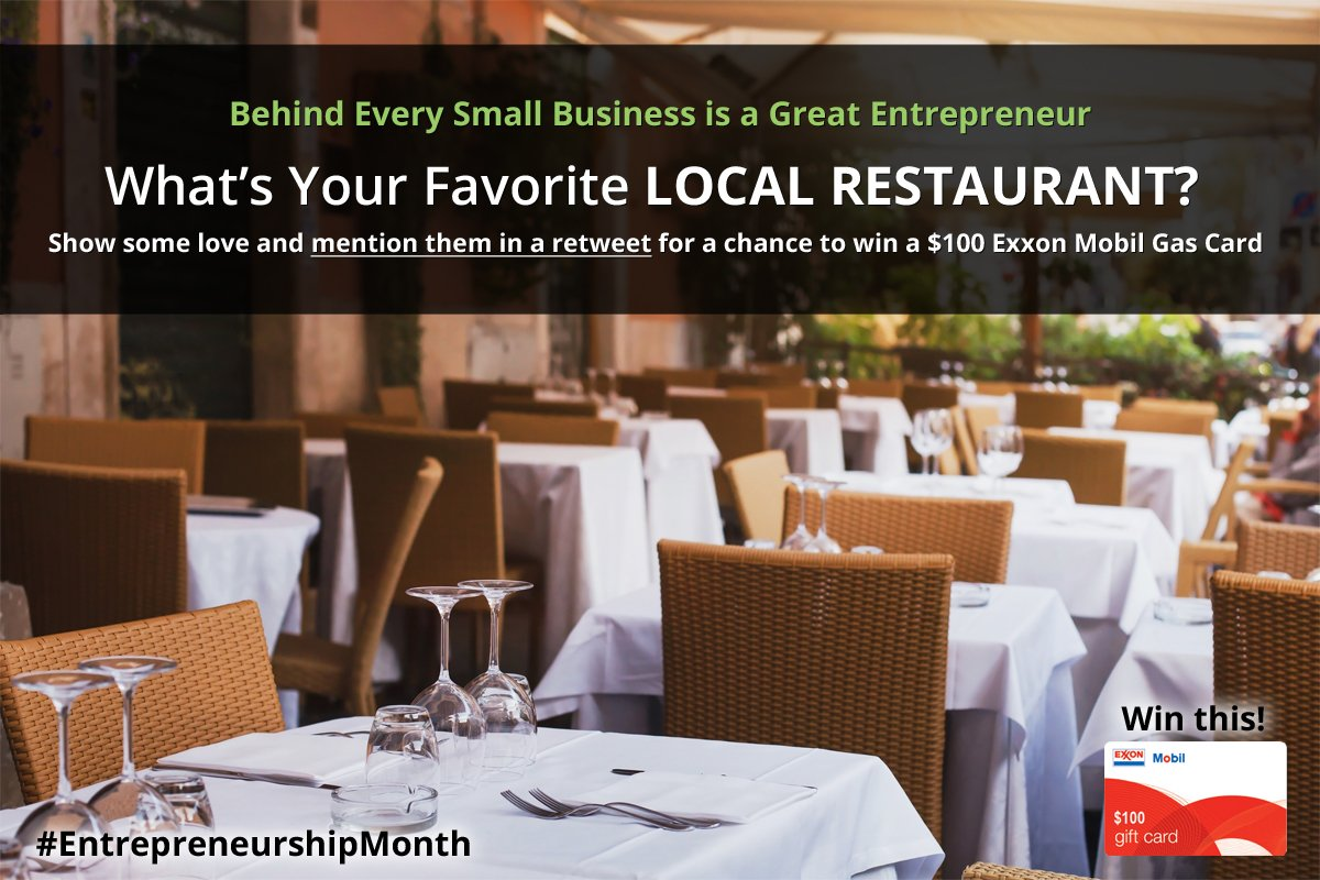 Mention ur favorite #local restaurant in a retweet to #win a $100 @exxonmobil card! #entrepreneurshipmonth #eatlocal https://t.co/eiymPZ1a2y