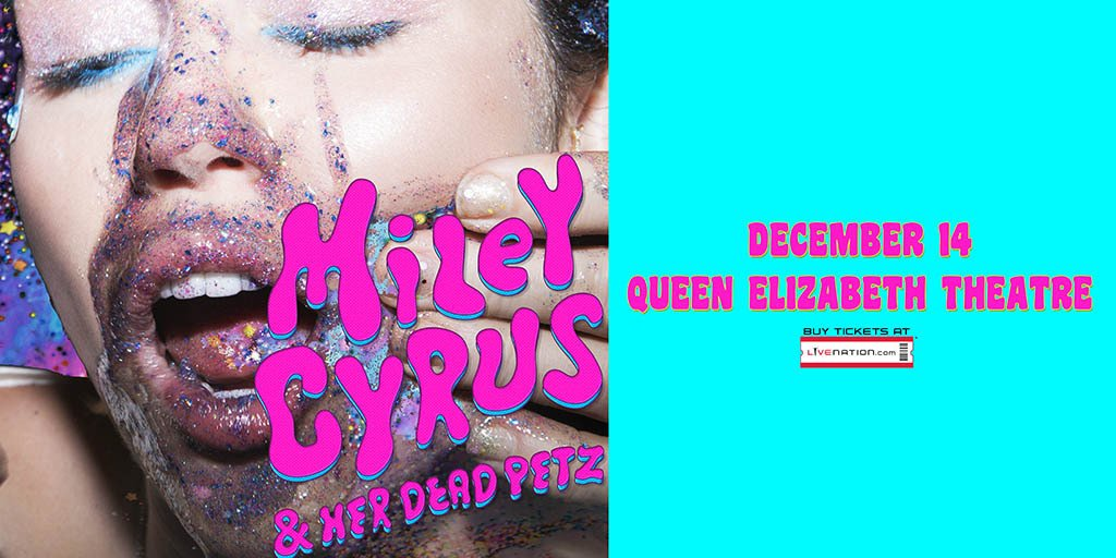 ON SALE @MileyCyrus & Her Dead Petz at the #QET in #YVR on Dec 14 w/ #DanDeacon. Get tix: https://t.co/uiK44UPYym https://t.co/KpNLWJPaJu