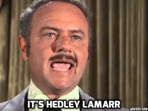 Image result for its not hedy its hedley lamarr