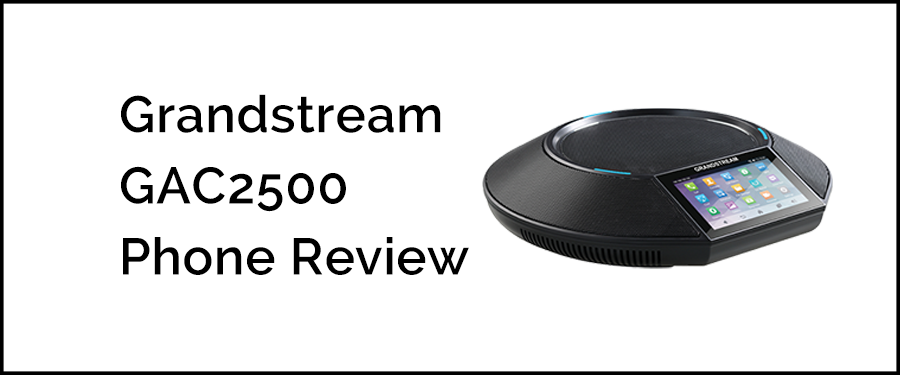 OnSIP Pre-Release Phone Review: Grandstream GAC2500 @GrandstreamNet #phone #VoIP #SIP  https://t.co/nDYYnEeatm https://t.co/2f6xrQT7gy