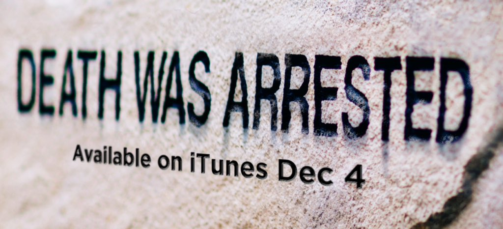 iTunes. December 4th. BOOM! #deathwasarrested https://t.co/AFUh078j1Y
