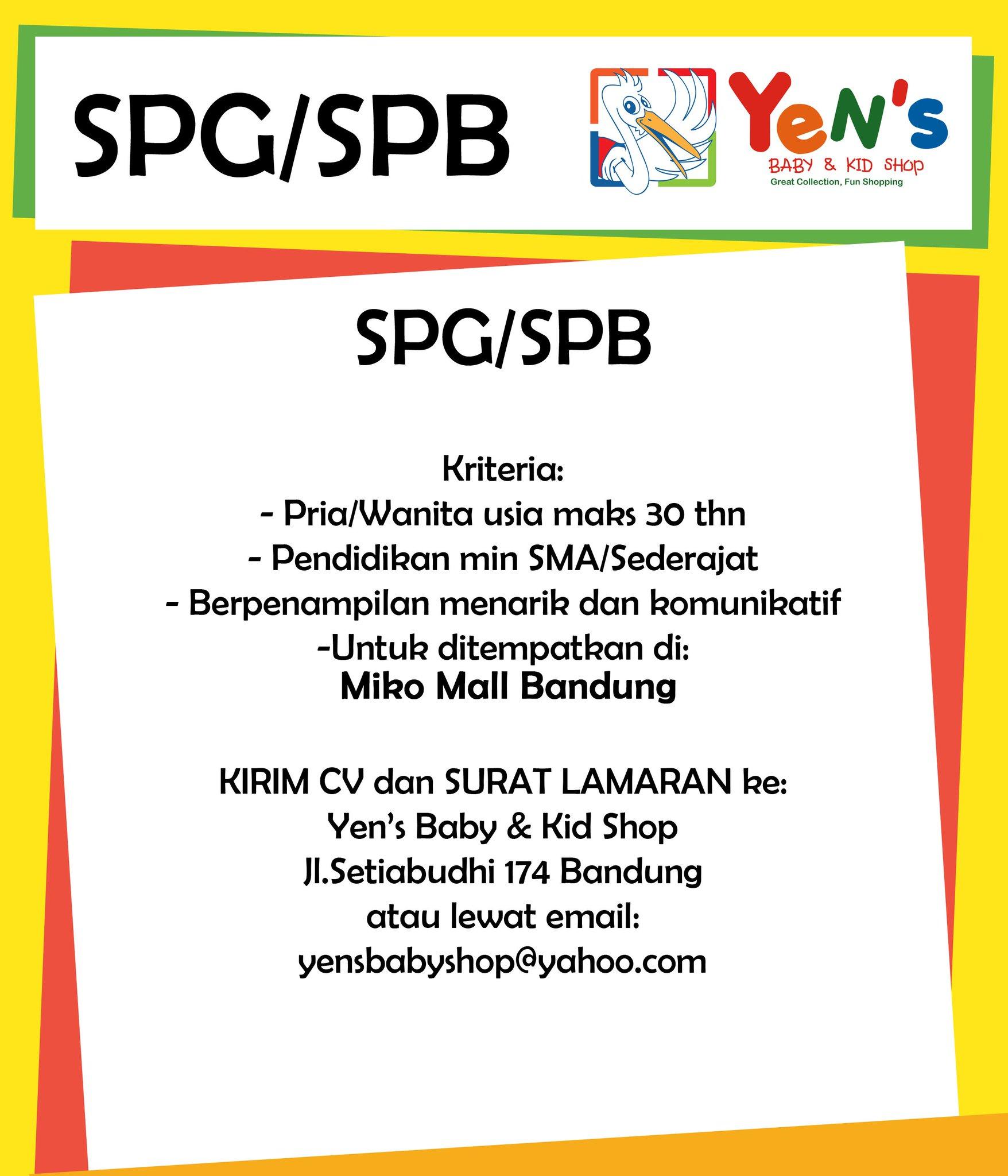 Yens Baby Kid Shop On Twitter Loker Spg Spb Lokerbdg Utk Ditempatkan Di Miko Mall Bandung Kirim Surat Lamaran Cv Ke Jl Setiabudhi 174 Https T Co 0bo8ntk0f6
