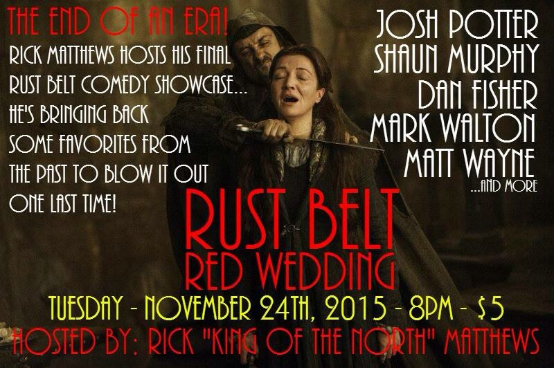Josh Potter On Twitter Every One Dies Redwedding 11 24 15 Its A Comedy Show So No One Will Really Die Https T Co 6crsajji5o It's been almost two years since i quit stand up comedy. twitter