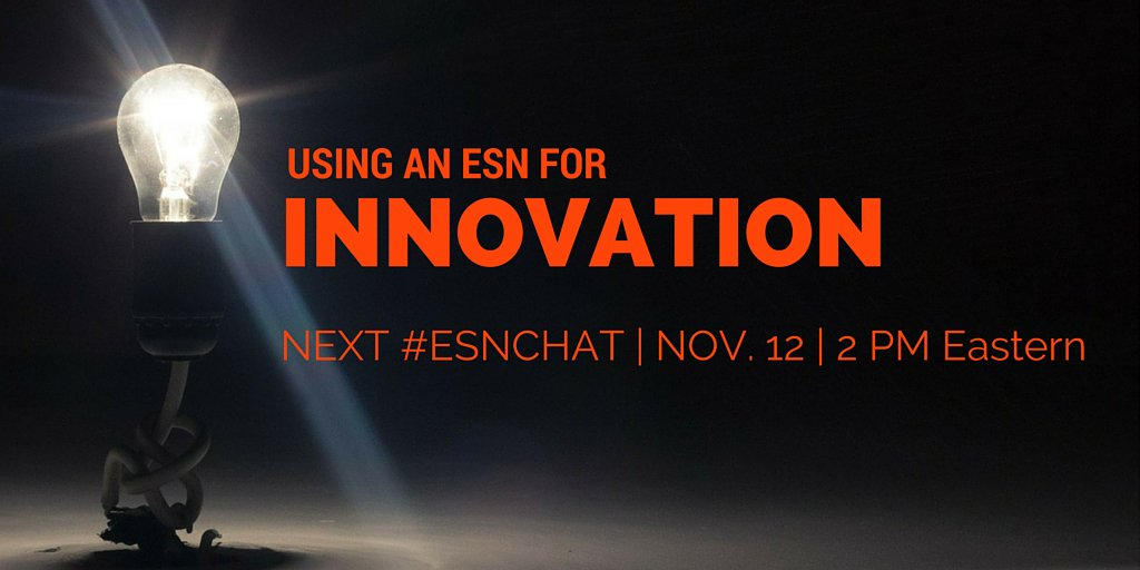 On today's #ESNchat we're discussing Using an #ESN for #Innovation https://t.co/s22bmEXKMX