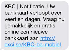 Ga NIET in op valse SMS! KBC vraagt nooit je pincode of je bankkaart online te vernieuwen https://t.co/k4IunvXlJg RT https://t.co/M2pvEi6NRu