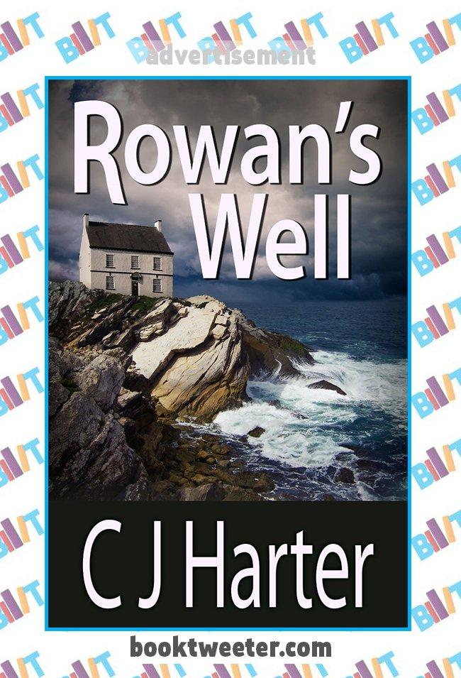 Rowan's Well by CJ Harter