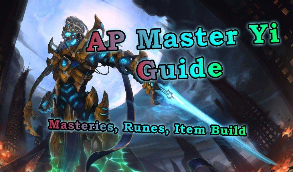 Master yi ap guide
