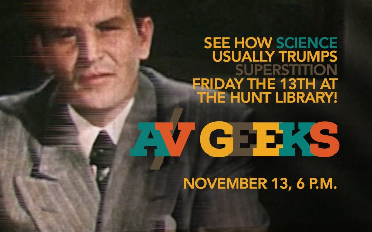 Friday the 13th with @AVGeeks: Science and Superstition! 6pm at the Hunt Library. #film https://t.co/0qkljj2cbh