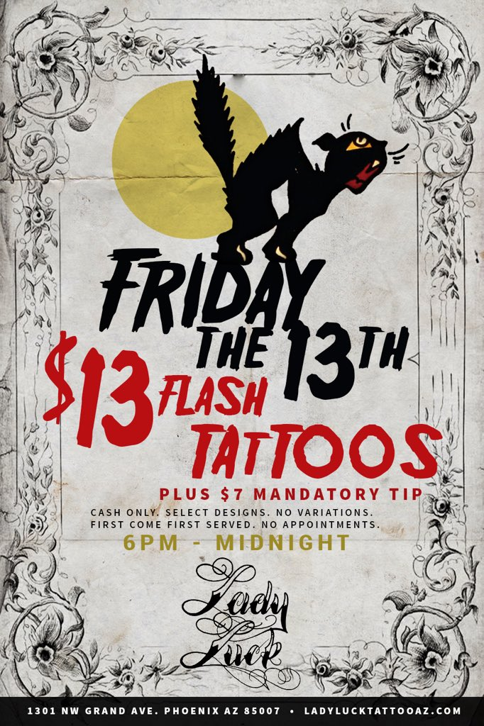 Lady luck tattoo phx ladyluckphx twitter for Friday the 13th tattoo specials near me