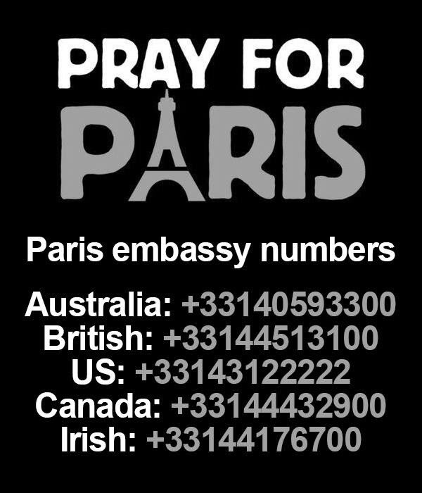 If you're concerned about a loved one in Paris this evening, the Paris embassy numbers are below. #Paris https://t.co/dXvt2CZi35