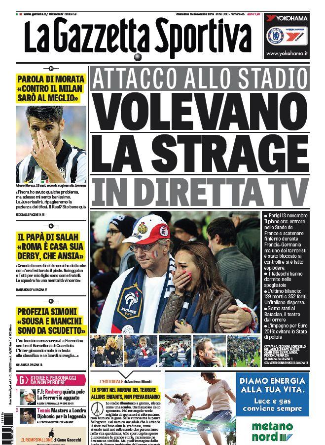 Oggi in #primapagina il day after dell'orrenda strage: i terroristi volevano un'ecatombe allo stadio.