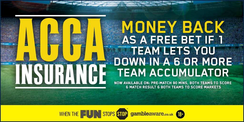 RT @WillHillBet: Don't forget, if one team let's you down in your acca, we'll give you your money back as a free bet. #AccaInsurance https:…
