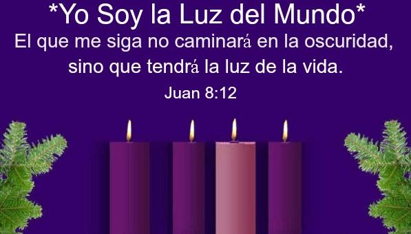 Del Evangelio de San Juan:  ¡ Yo soy la Luz del Mundo ! #Adviento