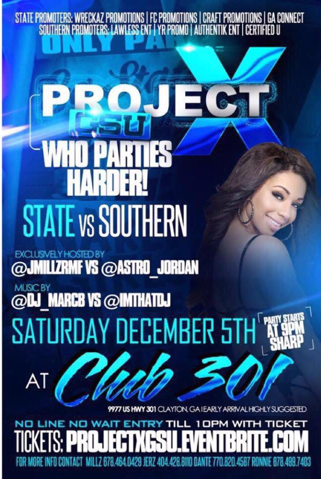 Saturday Dec. 5th Come and find out who's the REAL GSU? #GsuVsGSU #ProjectxGSU https://t.co/jVF28XUw7Y