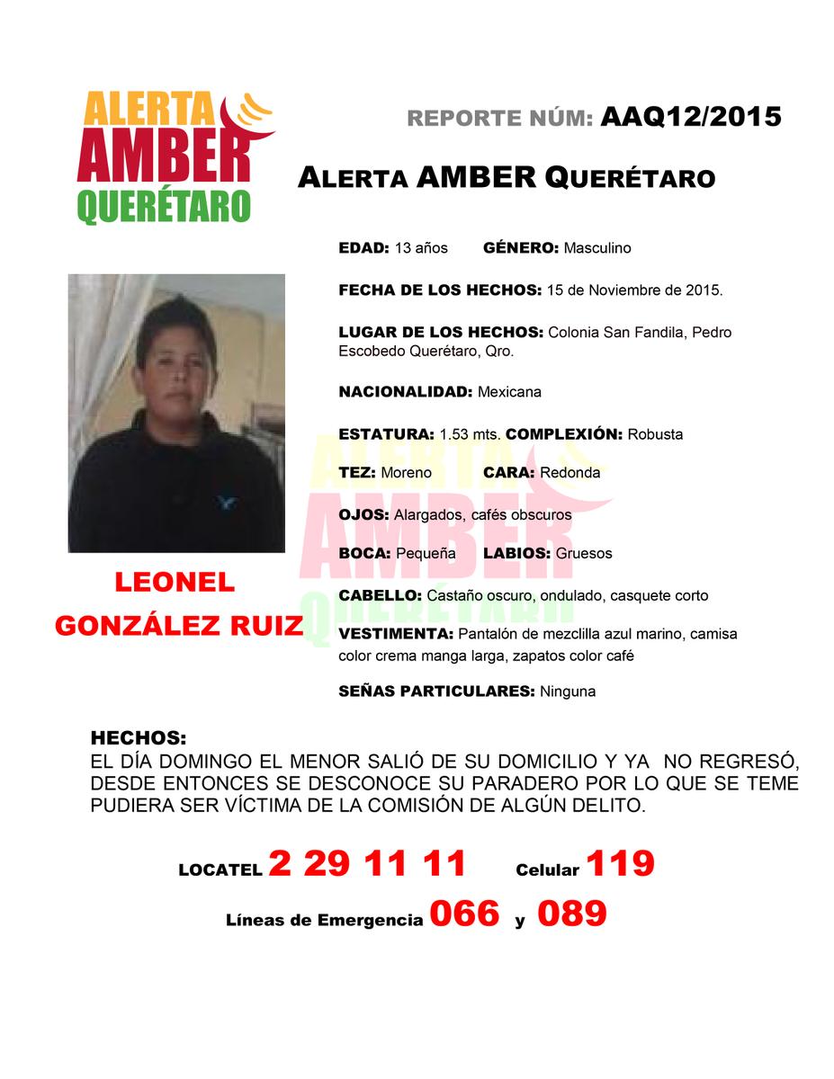 ¡URGENTE! #AlertaAmber para localizar al menor: LEONEL GONZÁLEZ RUIZ. Dar RT #QroEstáEnNosotros ccp @AAMBER_Qro https://t.co/JvYGqnom3Y