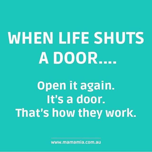"Quotes About Doors Glamorous Rebekah Radice On Twitter ""when Life Shuts A Door.open It Again"