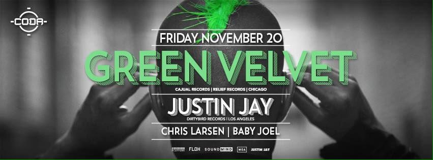 Tonight! GreenVelvet_ w/ @justinjaymusic