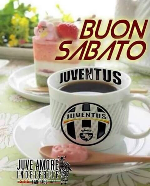 Dio tifa juve 35 on twitter buon sabato gobbi buon for Buon sabato divertente