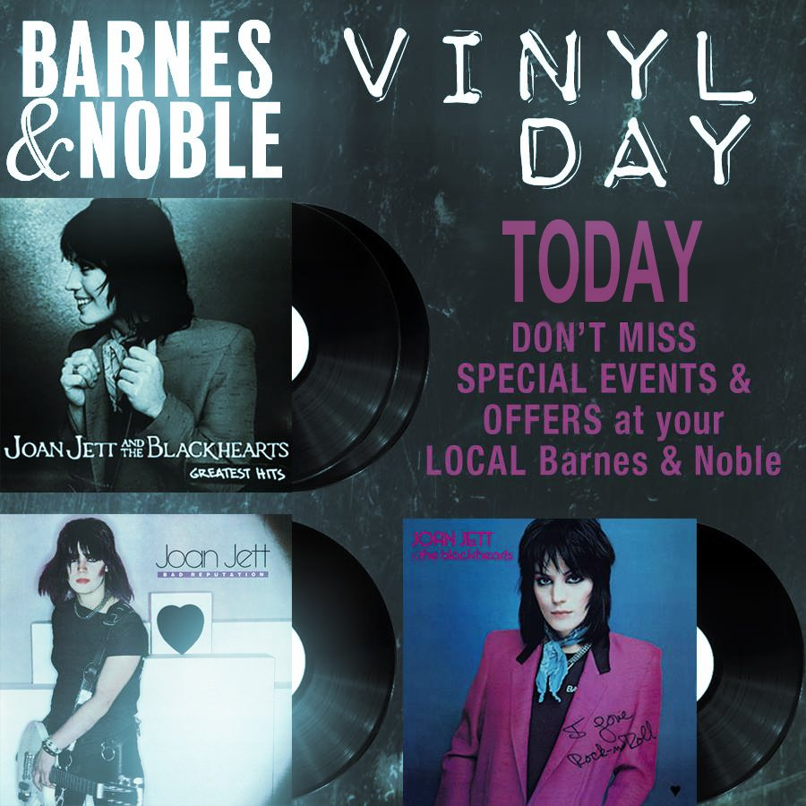 TODAY! Visit your local #BarnesAndNoble for #BNVinylDay @bnbuzz @joanjett https://t.co/8JGPp9K9Wn