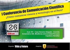 Así fue la primera conferencia sobre comunicación científica en el Perú #VidayFuturo https://t.co/SK9MzAMk59 https://t.co/2ngwbesxYQ
