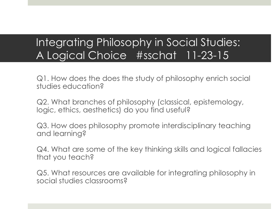 #sschat Integrating Philosophy in Social Studies: A Logical Choice starts in 5 min. Here are the questions. https://t.co/V5Ru8F5llC