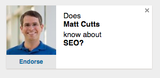 "LinkedIn wants to know if @mattcutts knows anything about SEO. Can't find the ""more than we want him to"" button. ;) https://t.co/HHz8kxGaoF"