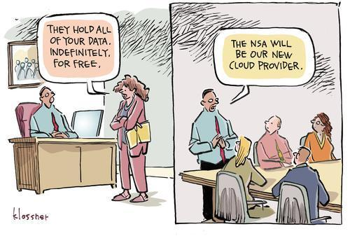 Great cartoon -- the NSA as Cloud service provider #privacy #security https://t.co/cFob1fHXDi