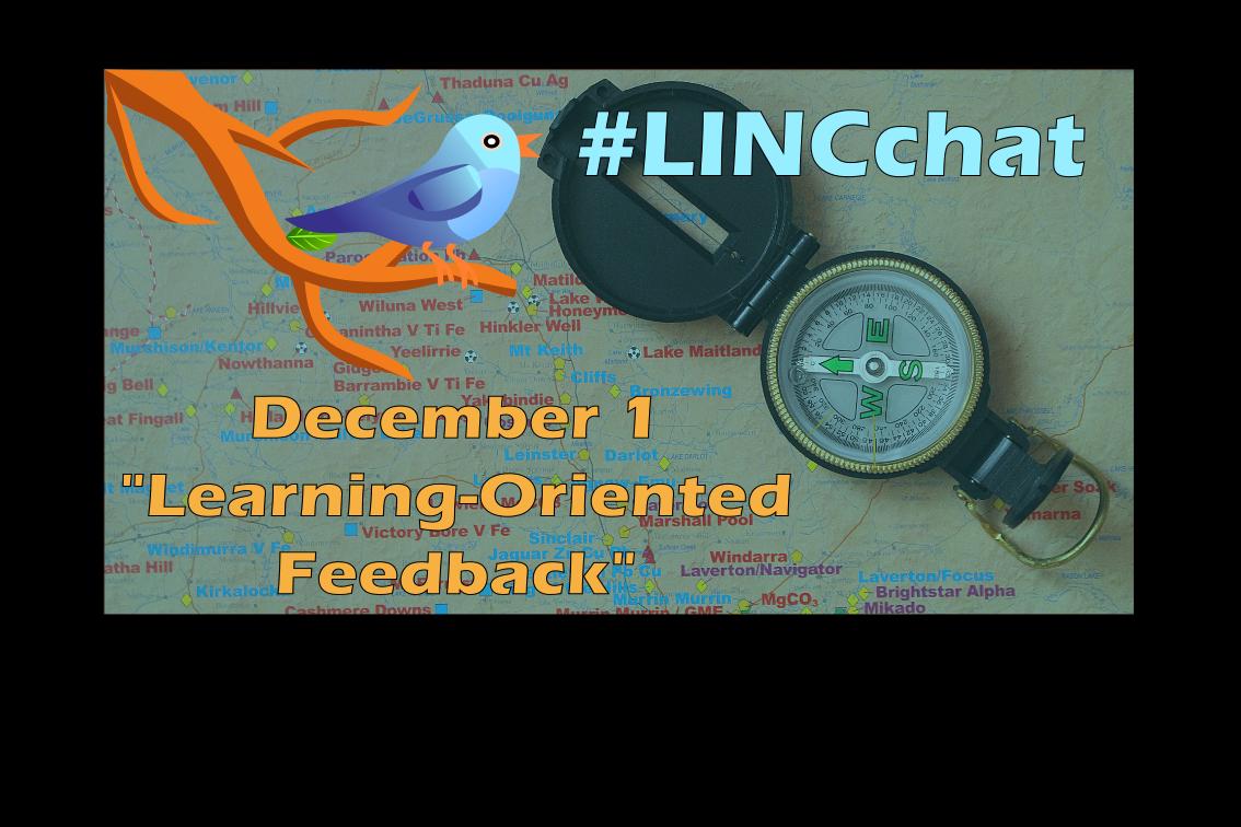 "Next #LINCchat is Dec. 1, 6-7pm PST / 9-10pm EST  ""Learning-Oriented Feedback""   https://t.co/6YZCZ5o9FK #cdnELT https://t.co/8ALvI5LTUu"