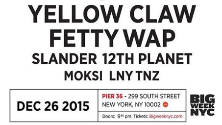 Yellow Claw & Fetty Wap
