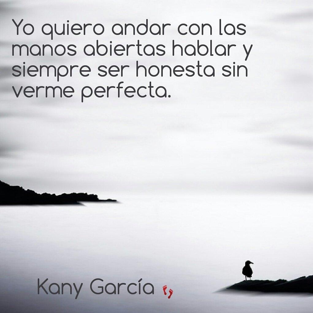 Kany García Colombia On Twitter Frases Célebres De Nuestra
