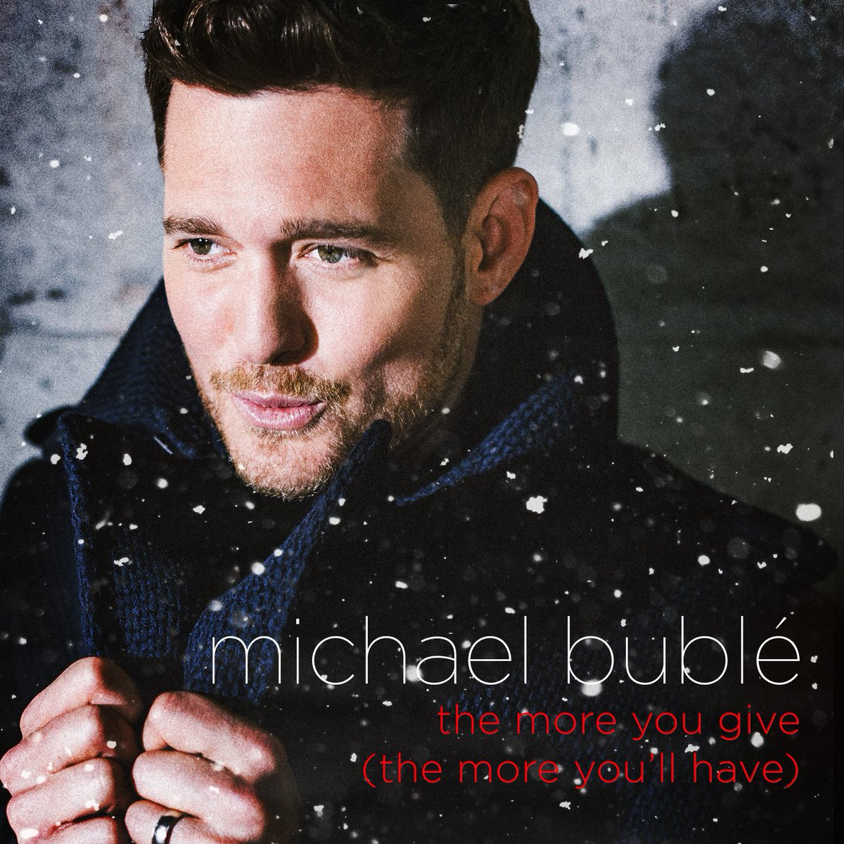 michael bubl on twitter michaels brand new original christmas song the more you give the more youll have is out nov 30 - Michael Buble Christmas Songs
