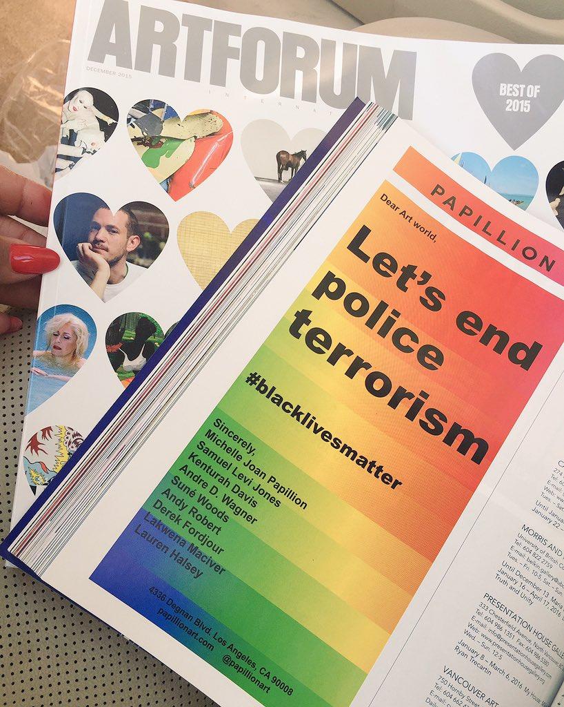 """Our December issue @Artforum ad """"Dear Art world, let's end police terrorism"""" #BlackLivesMatter """" https://t.co/7VV4ctJ8IH"""