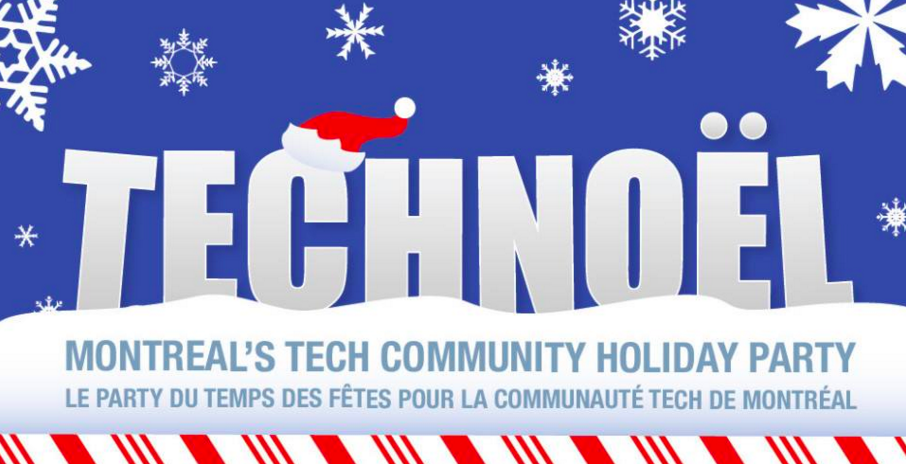 It's #TechNoël time! Grab your tickets to the hottest holiday party in MTL.