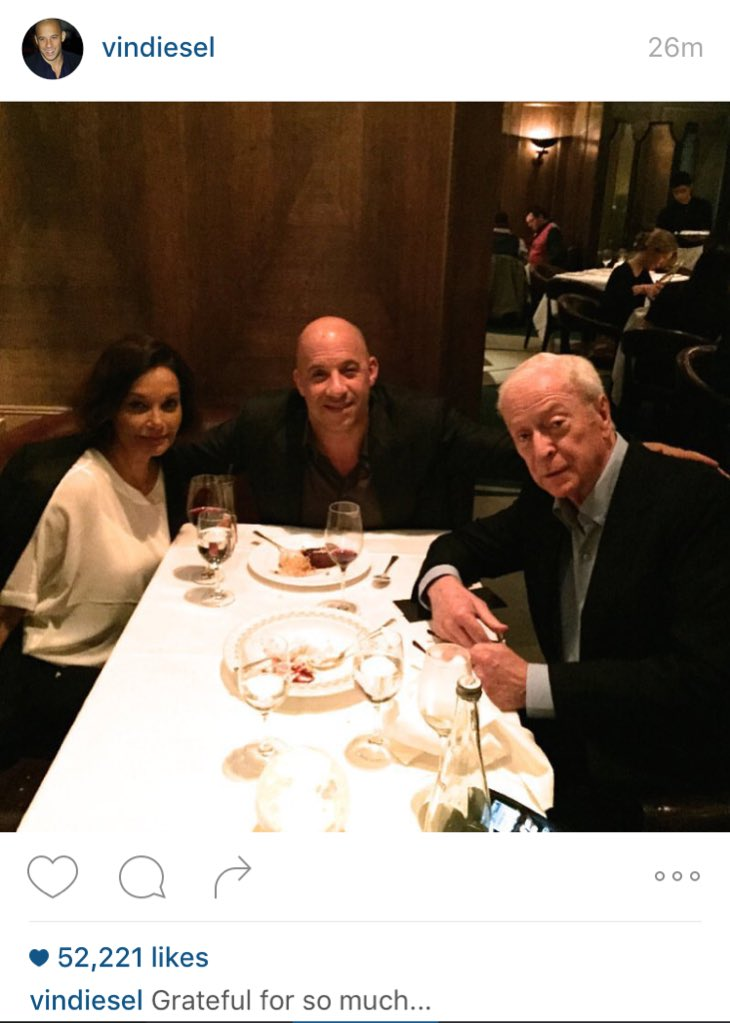 Probably worth mentioning that Vin Diesel is currently having dinner with Michael Caine. https://t.co/kuLCzwqIHz