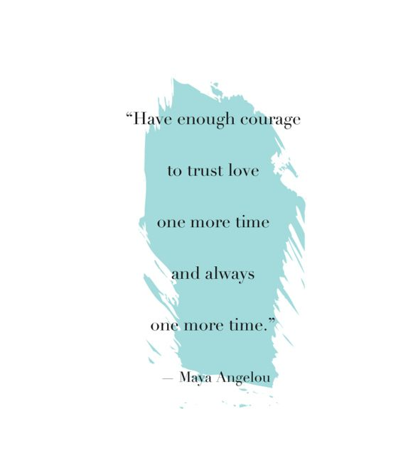 Welovedates On Twitter Have Enough Courage To Trust Love One More