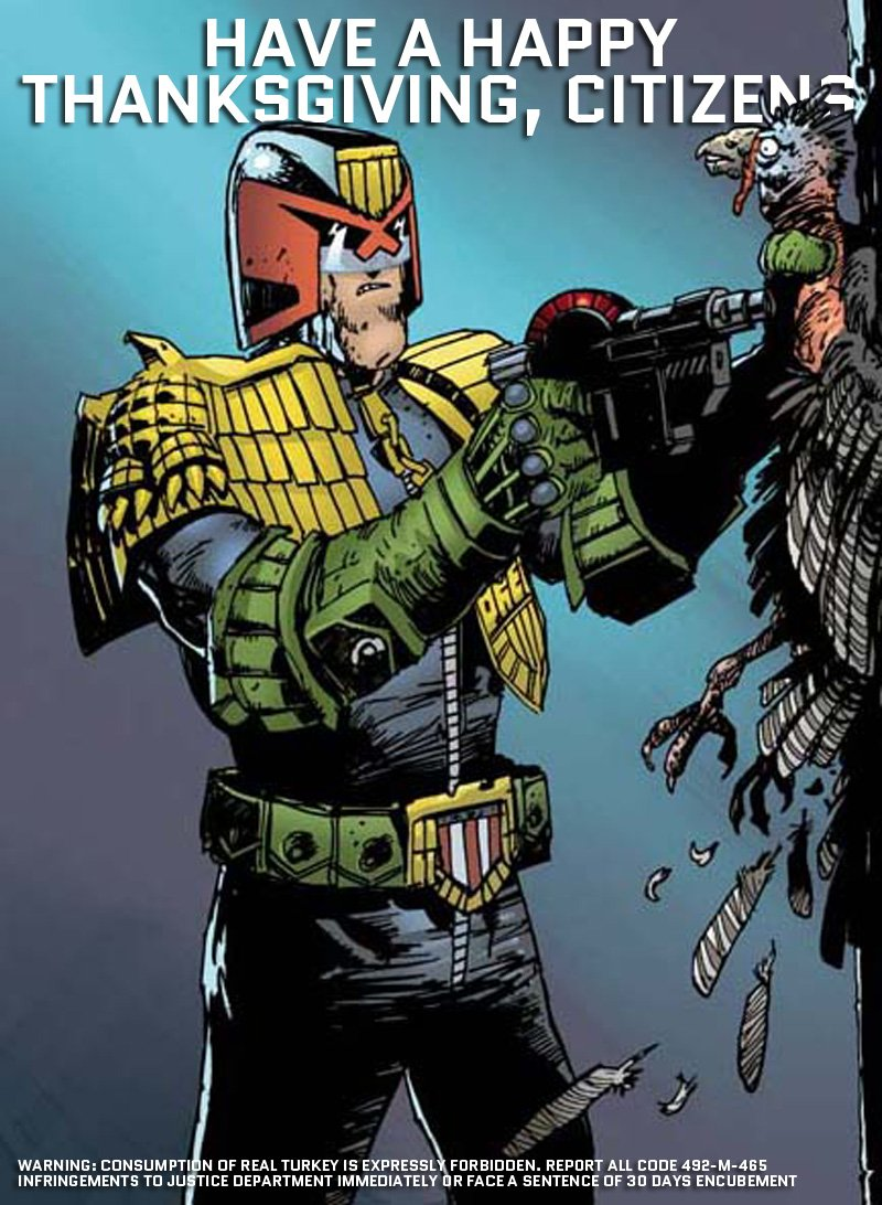 "Judge Dredd on Twitter: ""Have a happy #Thanksgiving, by order of ..."