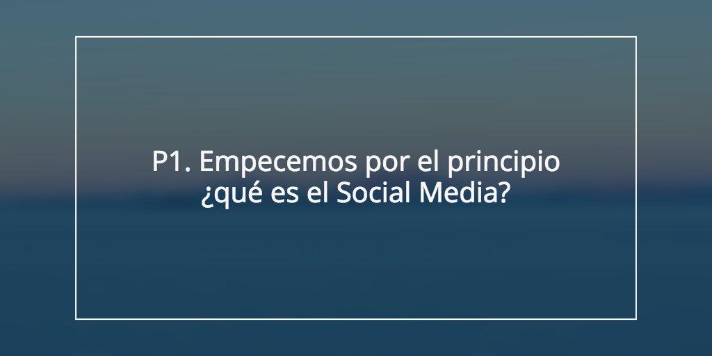 P1. Empecemos por el principio ¿qué es el Social Media? #holasemrush https://t.co/RZU1jrnp8z