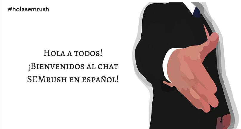 ¡Hola a todos! Estamos muy contentos de comenzar el Twitter chat SEMrush en español! #holasemrush https://t.co/ILeWLdLhEw