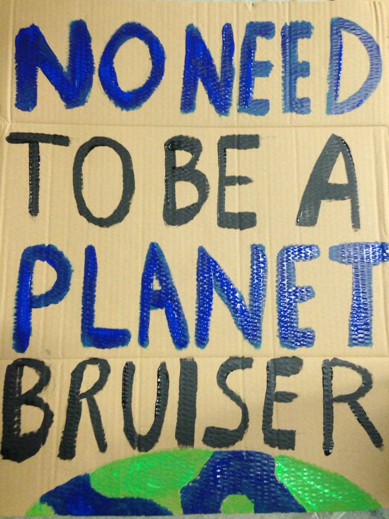 'No need to be a planet bruiser' banner inspired by @Jessgold's #meatreducer song #PeoplePower https://t.co/SxXsBnwpyB
