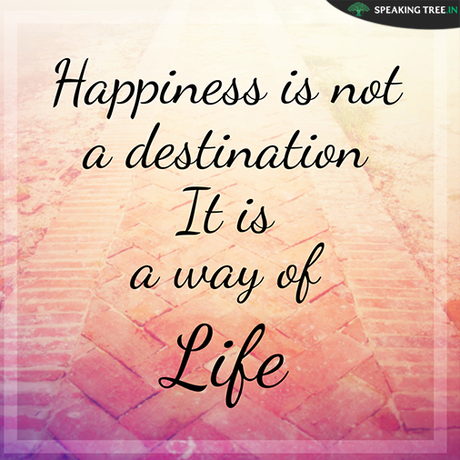 Yashdeep Garg On Twitter Happiness Is Not A Destination It Is A
