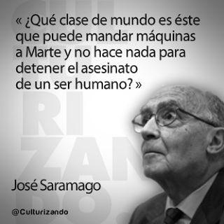 José Saramago Internacional Derechoshumanos Comparto Frase