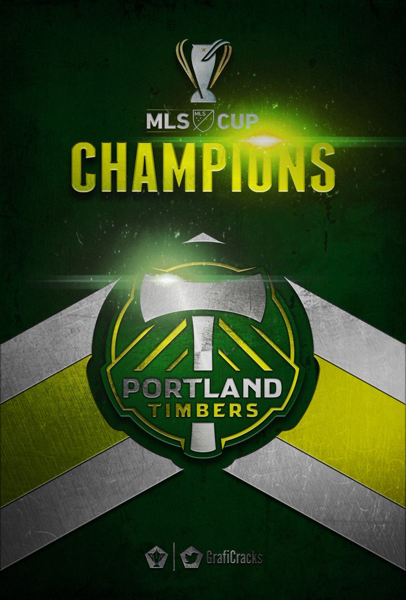 GRAFICRACK On Twitter Portland Timbers MLS CUP 2015 Champion