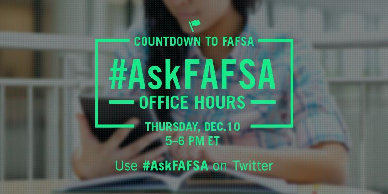 Thumbnail for December 2015 #AskFAFSA Office Hours: Countdown to FAFSA!
