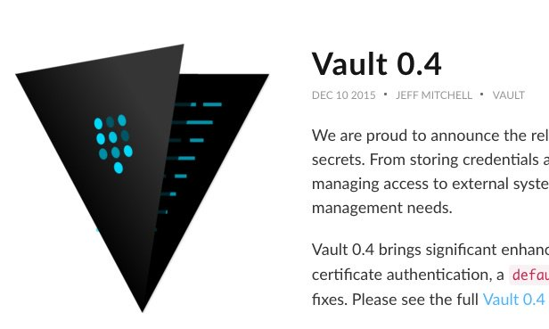 Today, Vault 0.4. Last week, Consul 0.6. Two weeks before, Nomad 0.2.  @HashiCorp crew is killing it! https://t.co/v5IynfBw92