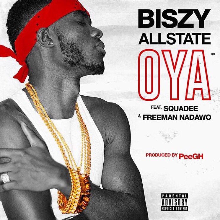 """Brand new banger the homey @iBiszyallstate got one ft Squadee N @Freeman_Nadawo """"Oya"""" https://t.co/hJ03bEasNX"""