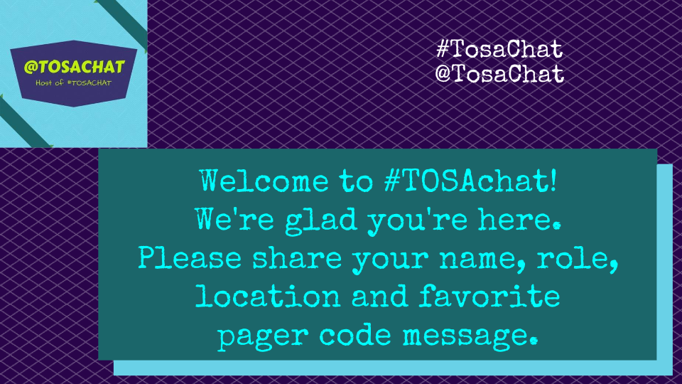 Welcome to #TOSAChat @cogswell_ben @kmartintahoe @Jyoung1219 https://t.co/36rKv2VJm3