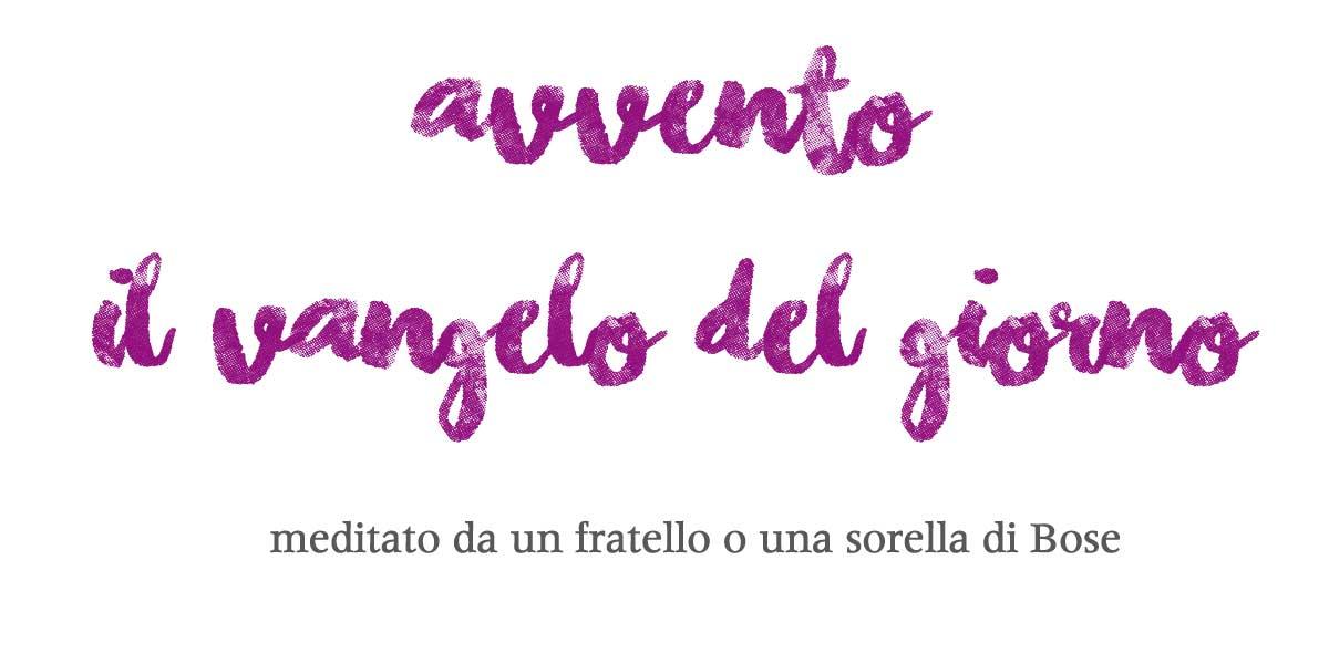 Edizioni Qiqajon On Twitter Vangelo Di Avvento 30novembre Di
