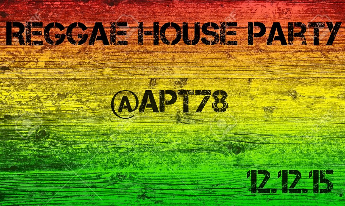 The last Reggae House Party of the year goes down next Saturday! @APT78 https://t.co/cSf8H8U9C4