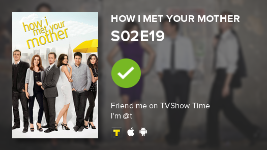 how i met your mother s02e19